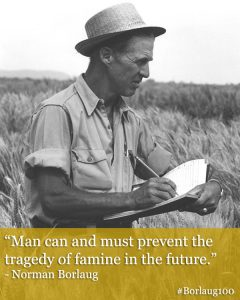 Norman Borlaug with quote about famine