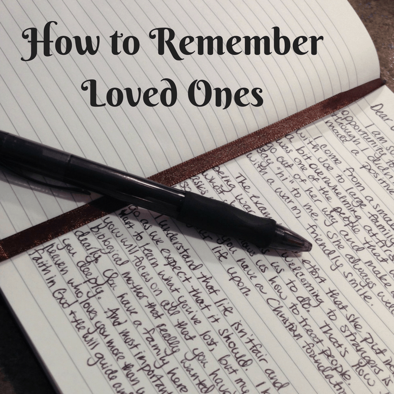 how to remember loved ones with a handwritten note of memories