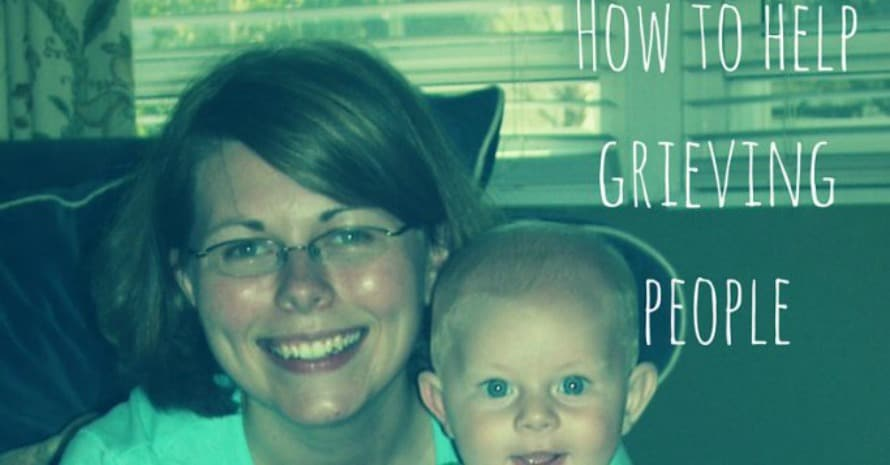 """Mom and infant with text """"how to help grieving people"""""""