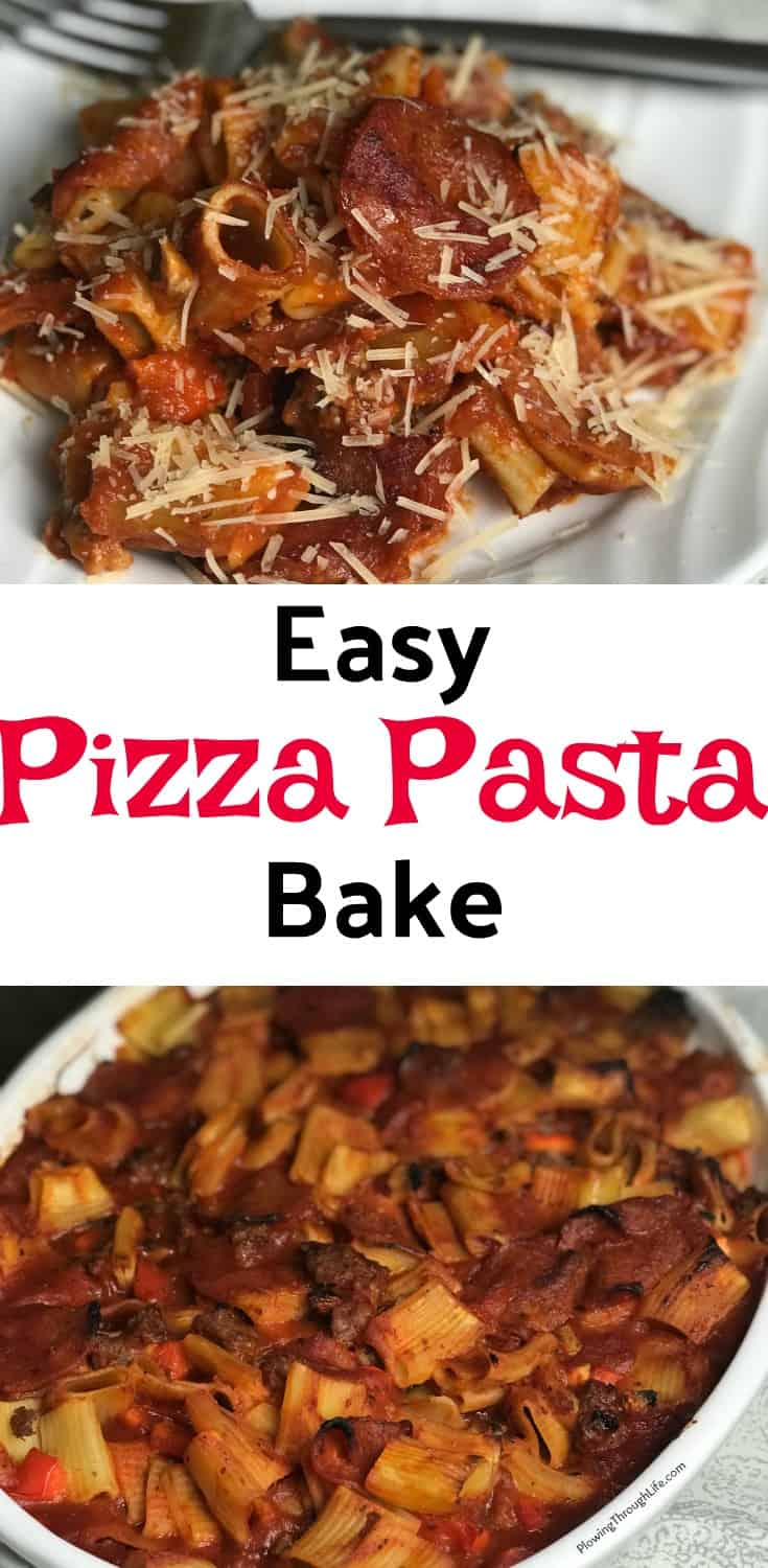 easy pizza pasta bake collage with text