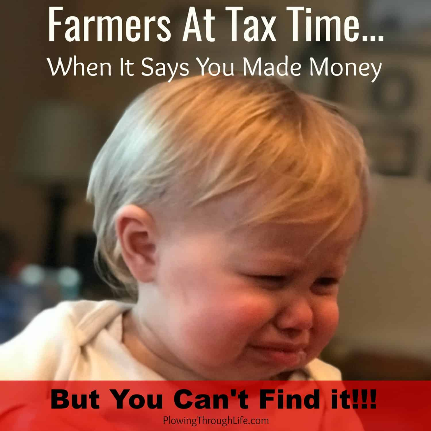 farmer at tax time with baby crying meme