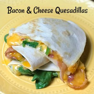 better than cheese quesadillas with bacon!