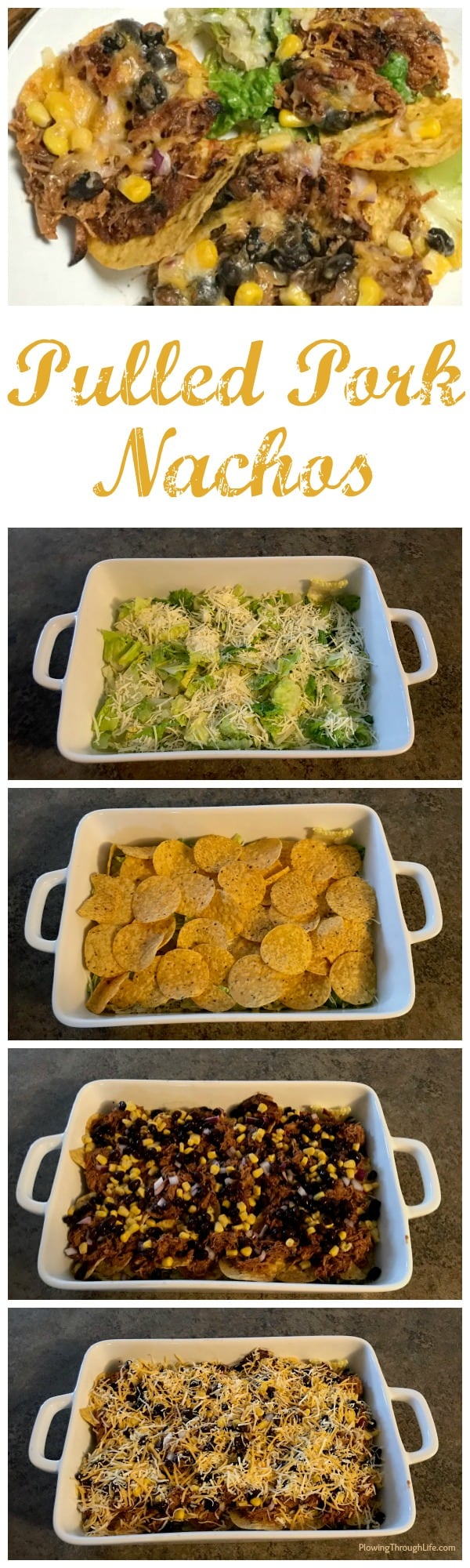 Collage of steps and layers in pulled pork nachos