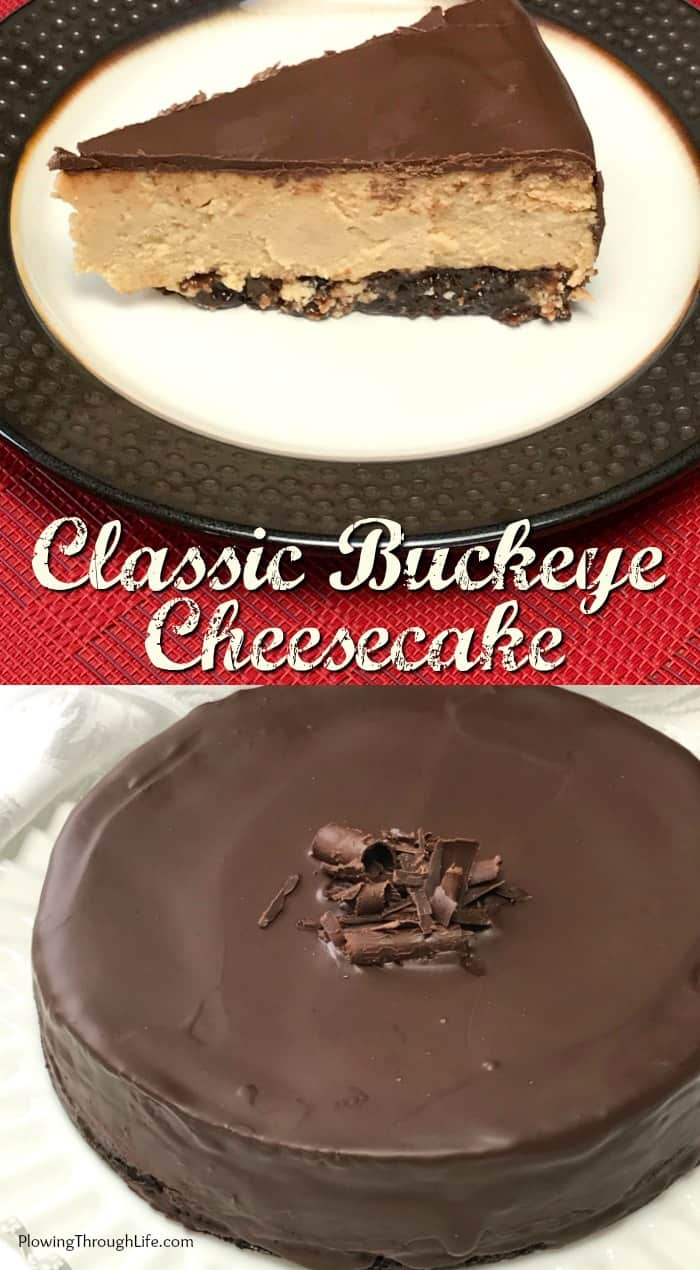 Collage of Classic Buckeye Cheesecake with a brownie crust and  sweet and creamy peanut butter filling and topped with chocolate on a red napkin.