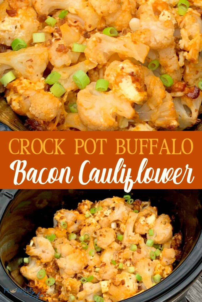 Crock pot low carb buffalo bacon cauliflower pin
