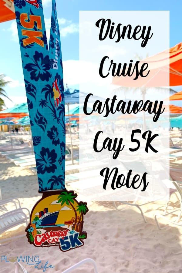 Notes for Disney Cruise Castaway Cay 5K