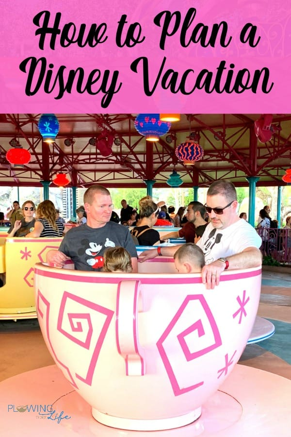 Tea cup ride at Magic Kingdom with text on How to Plan a Disney Vacation