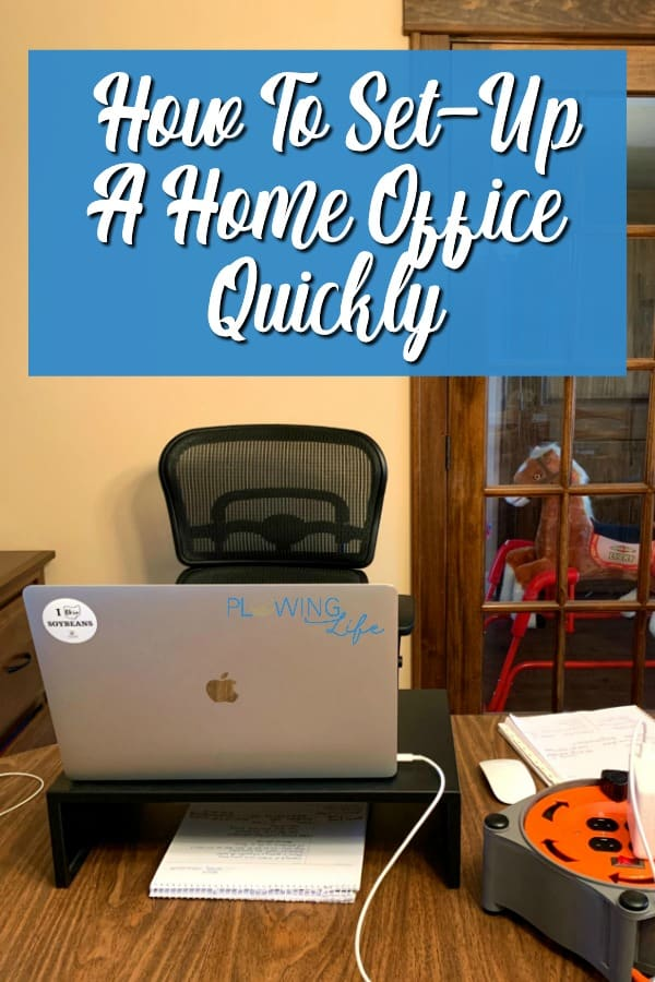 a home office with notes on how to set one up quickly
