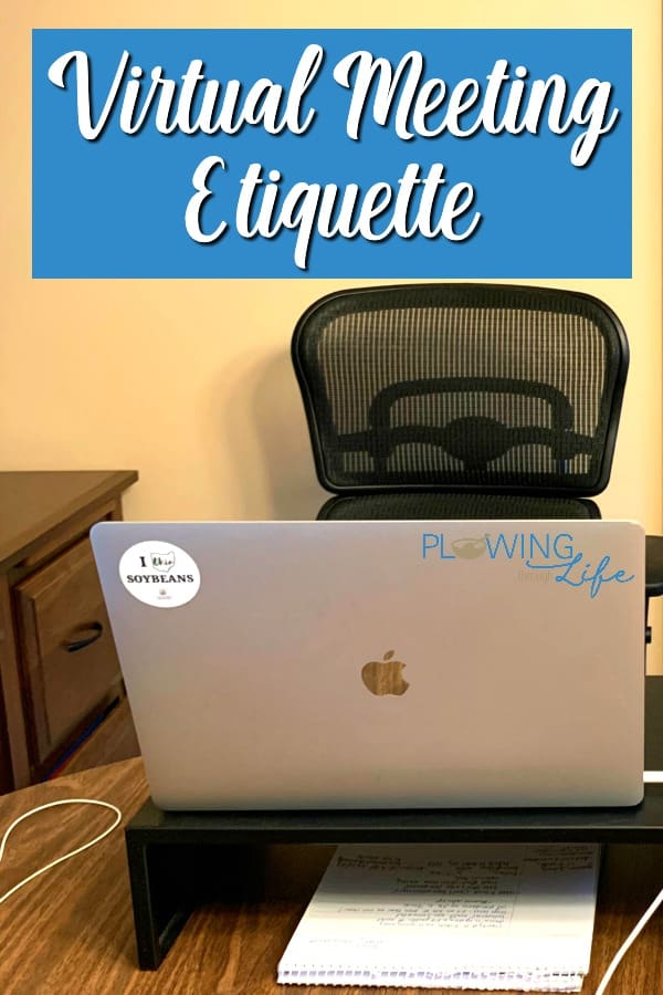 home office with notes on virtual meeting etiquette